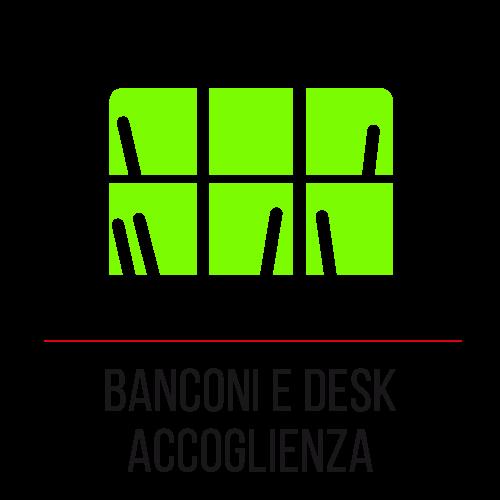 Banconi e desk accoglienza